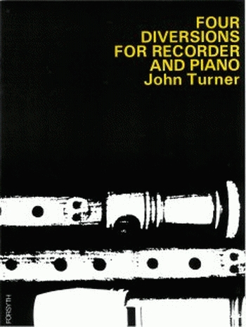 4 Diversions For Recorder And Piano: Descant Recorder