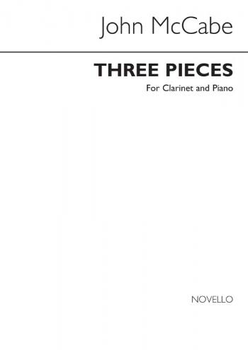 3 Pieces: Clarinet & Piano (Novello)