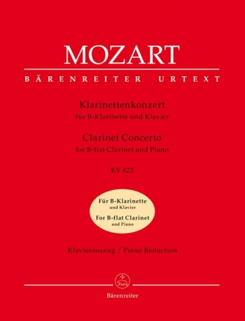 Clarinet Concerto: A Major: K622: Bb Clarinet & Piano (Barenreiter)