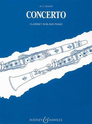 Clarinet Concerto: A Major: K622: Bb Clarinet & Piano (Boosey & Hawkes)
