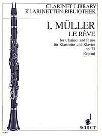 Le Reve Op73: Clarinet & Piano (Schott)