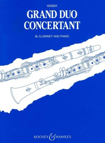 Grand Duo Concertant Op48: Clarinet & Piano (Boosey & Hawkes)