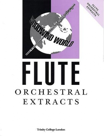 Trinity College Woodwind World Orchestral Extracts: Flute