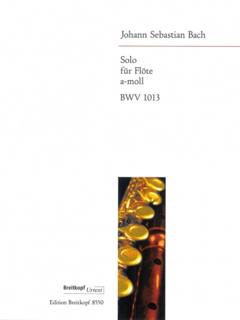 Solo For Flute In Am: Bwv1013 Flute Solo