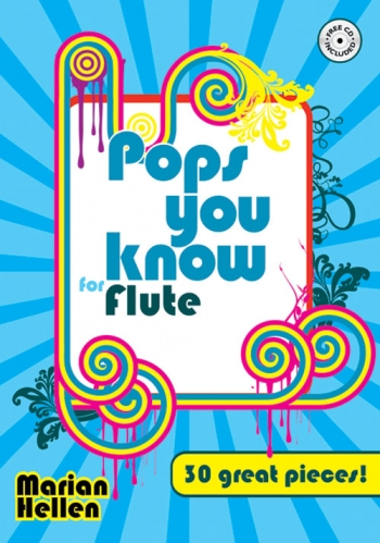 Pops You Know : 30 Great Pieces: Flute: Book & Cd