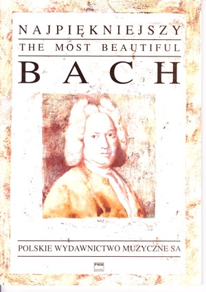 Most Beautiful Bach The: Violin & Piano