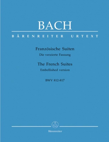 6 French Suites: Piano (Barenreiter)