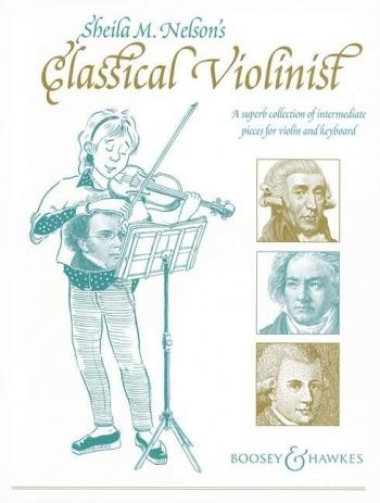 Classical Violinist: Violin & Piano (nelson)