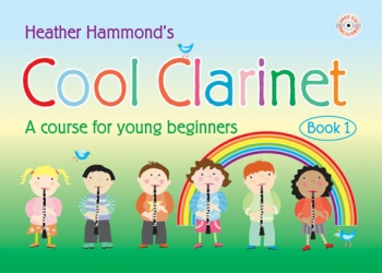 Cool Clarinet: Course For Young Beginner: Book 1: Pupils Book & Cd (Hammond)
