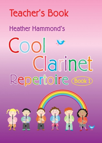 Cool Clarinet: Repertoire: Book 1: Teachers  Repertoire (Hammond)