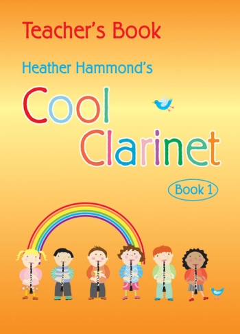 Cool Clarinet: Course For Young Beginner: Book 1: Teachers Book (Hammond)