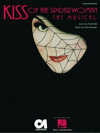 Kiss Of The Spider Women: Vocal Selections