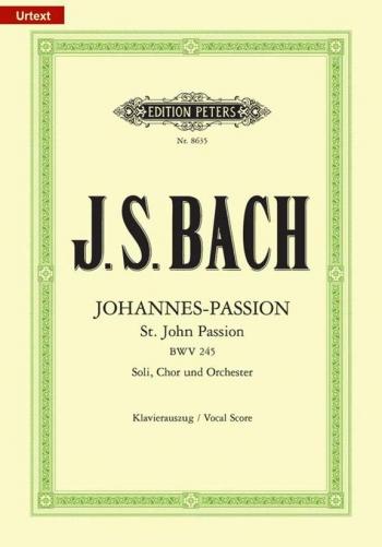 St John St John Passion BWV 245: German Edition Vocal Score (Peters)