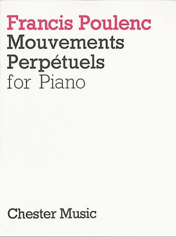 Mouvements Perpetuels: Piano (Chester Ed)