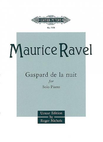 Gaspard De La Nuit: Piano  (Peters)
