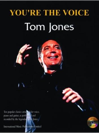 Youre The Voice: Tom Jones: Piano Vocal Guitar: Bk&cd