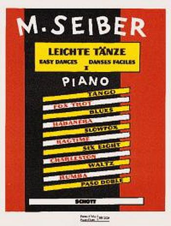 Easy Dances: Band 1 Piano (Schott)