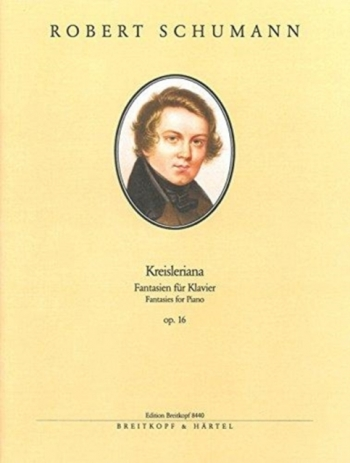 Kreislerianna Op.16: Piano (Breitkopf)