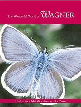 Wonderful World Of Wagner: Piano (Mayhew Ed)