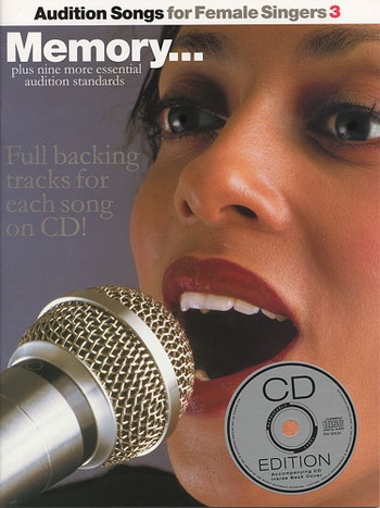 Audition Songs: 3: For Female Singers: Memory: Book & Cd