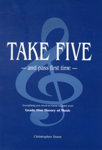 Take Five And Pass First Time: Theory: Workbook