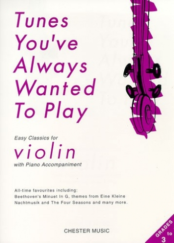 Tunes Youve Always Wanted To Play: Violin