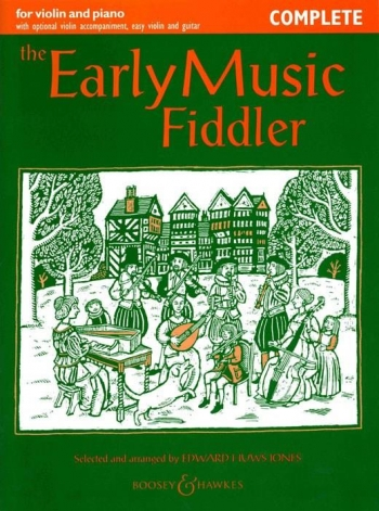 Early Music Fiddler: Violin: Complete