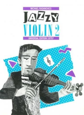 Jazzy Violin: 2: Violin & Piano  (radanovics)