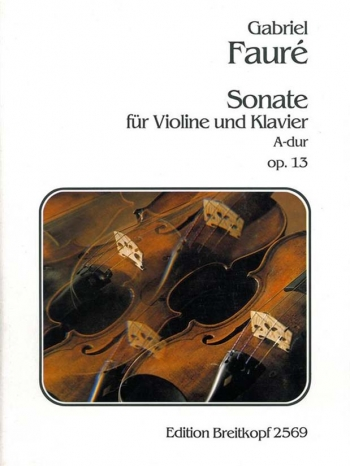 Sonata: A Major: Op13: Violin and Piano (Breitkopf)