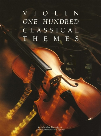 100 Classical Themes: Violin Solo