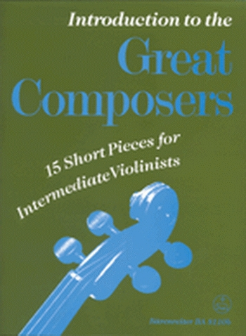 Introduction To The Great Composers: Violin