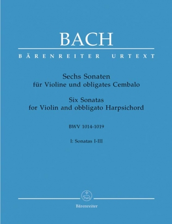 6 Sonatas Vol 1: Bwv1014-1019: Violin & Piano (Barenreiter)