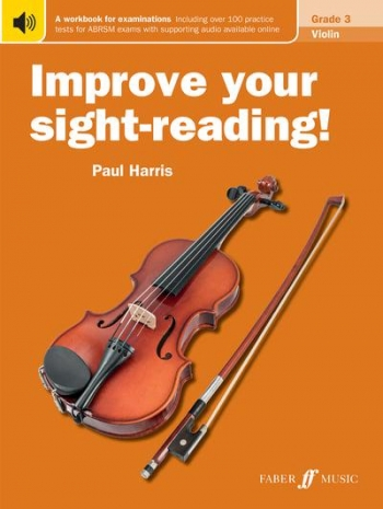 Improve Your Sight-Reading Grade 3: Violin (Paul Harris)