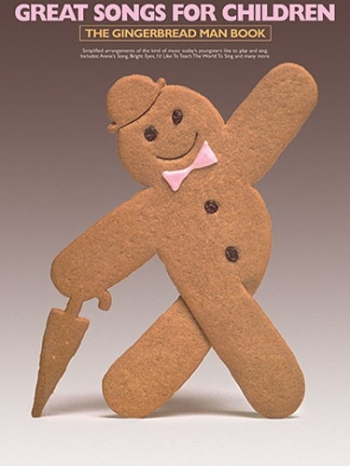 Great Songs For Children: Gingerbread Man