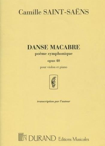 Danse Macabre: Op40: Violin and Piano