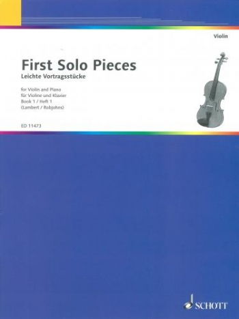 First Solo Pieces For Violin And Piano: Vol.1