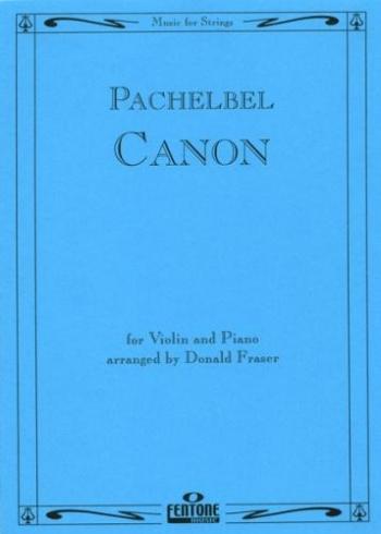 Canon In D: Violin and Piano (Fentone)