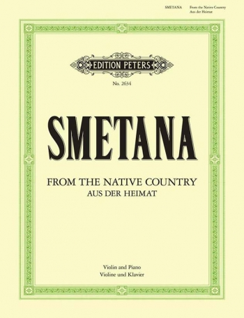 From The Native Country: Aus Der Heimat: Violin and Piano (Peters)
