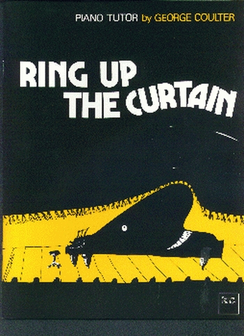 Ring Up The Curtain: Piano (coulter)