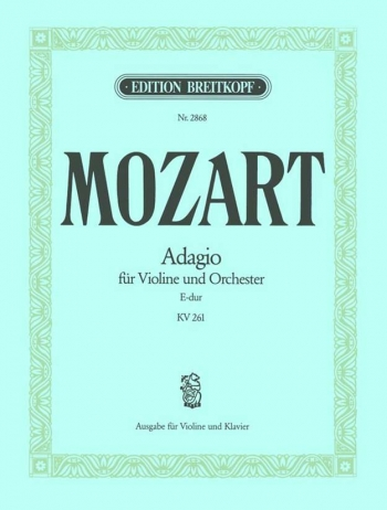Adagio: E Major: Kv261: Violin and Piano (Breitkopf)