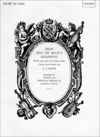 Jesu Joy Of Mans Desiring: Violin & Piano (Oxford)