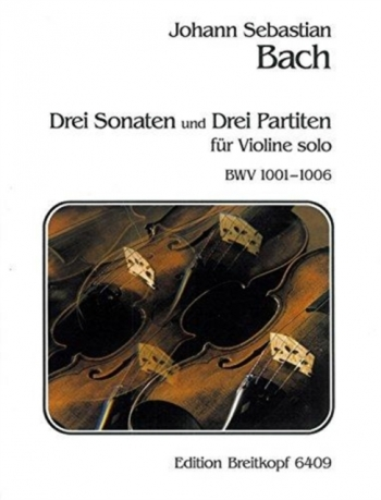 3 Sonatas And 3 Partitas: Bwv1001-1006: Violin Solo (Breitkopf)