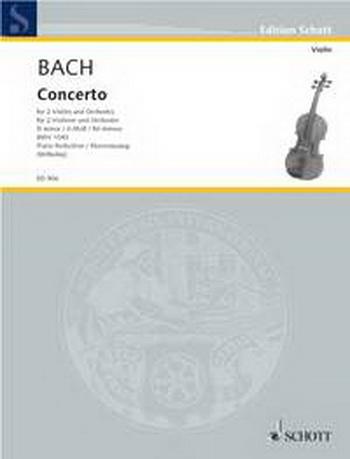 Concerto D Minor Bwv1043: 2 Violins & Piano (Schott)