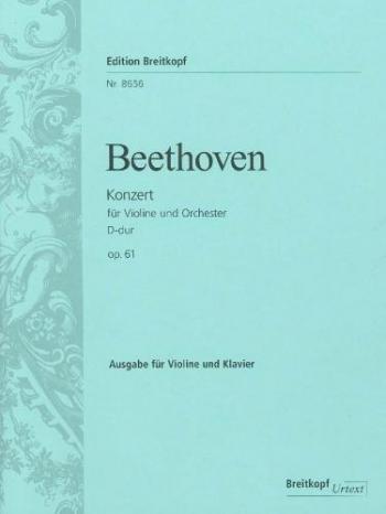 Violin Concerto D Major Op.61: Violin & Piano  (Breitkopf)
