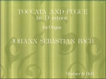Toccata and Fugue In D Minor: Organ