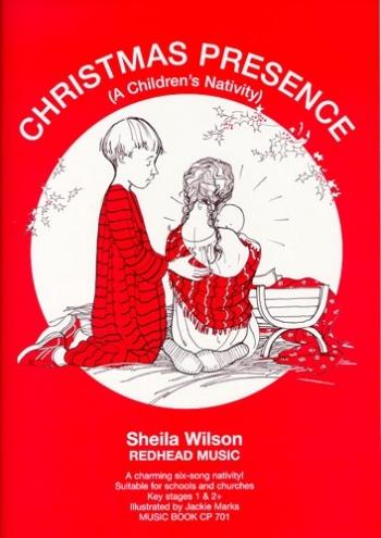Christmas Presence: Childrens Nativity: Ks1 and 2: Piano Vocal Guitar