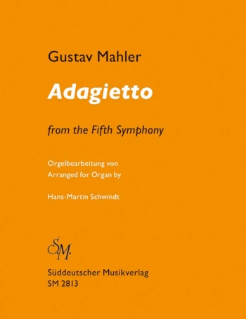 Adagietto From Symphony No5: Organ