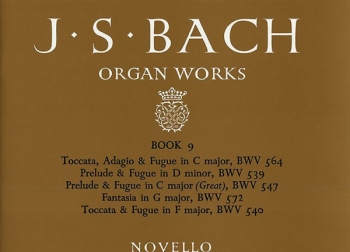 Organ Works Book 9: Preludes And Fugues (Novello)
