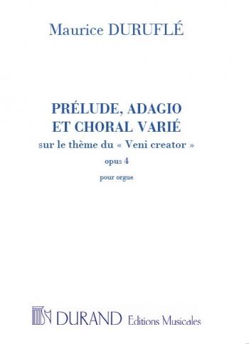 Prelude Adagio Et Choral Varie Op4: Organ
