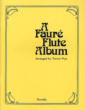 Faure Flute Album: Flute & Piano (Novello)